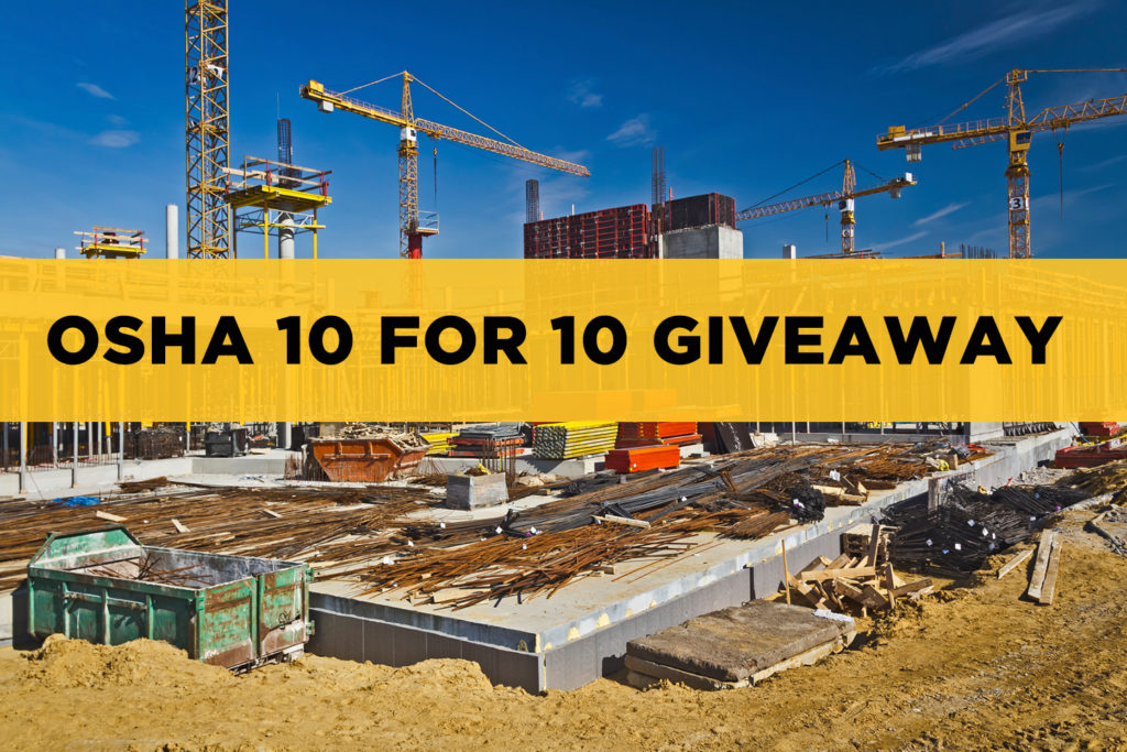 OSHA 10 for 10 Giveaway